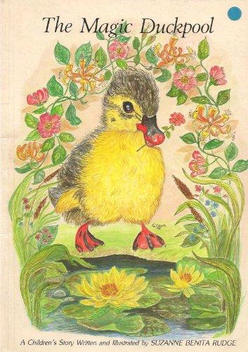 Magic Duck Pool: Rudge, Suzanne Belitta