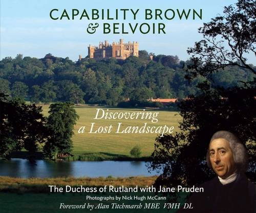 Capability Brown & Belvoir: Discovering a Lost: Pruden, Jane, Manners,