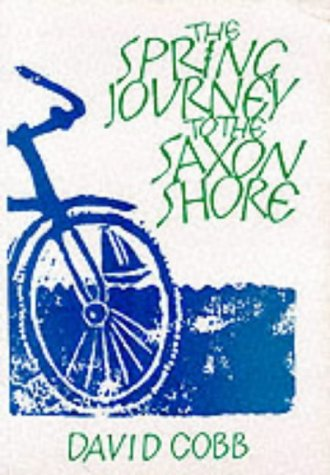 9780951710333: The Spring Journey to the Saxon Shore