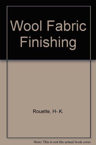 9780951715406: Wool Fabric Finishing