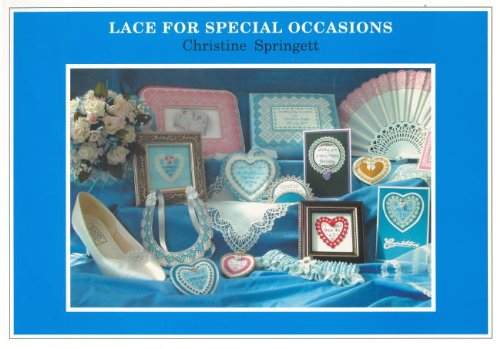 Lace For Special Occasions: Christine Springett