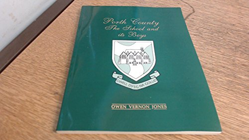 Porth County: The school and its boys: Jones, Owen Vernon