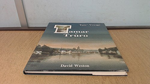 9780951729014: 'EPIC' VOYAGE TAMAR TO TRURO. (SIGNED BY AUTHOR).