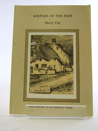 9780951734506: Keepers of the past: From memories of Sedgebeer family