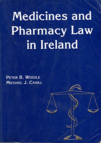 9780951740316: Medicines and Pharmacy Law in Ireland