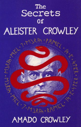 9780951752807: The Secrets of Aleister Crowley