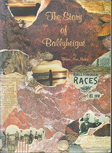 The story of Ballyheigue (0951765825) by Bryan MacMahon