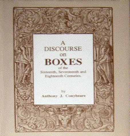 9780951767818: A Discourse on Boxes of the Sixteenth, Seventeenth and Eighteenth Centuries