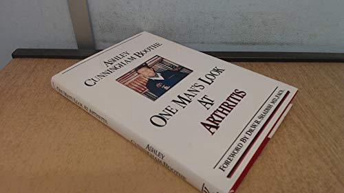 One Man's Look at Arthritis: Cunningham-Boothe. Ashley.