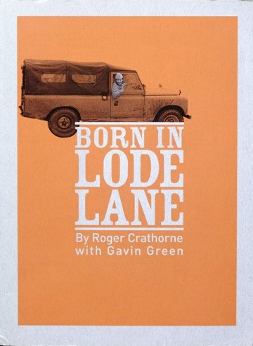 9780951775134: Born in Lode Lane