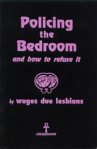 9780951777503: Policing the bedroom and how to refuse it