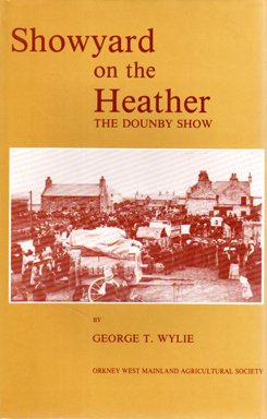 9780951785607: Showyard on the Heather: The Dounby Show