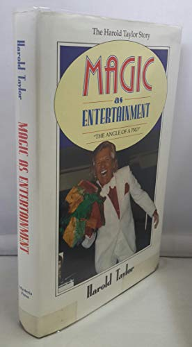 9780951790106: Magic as Entertainment: The Harold Taylor Story - The Angle of a Pro