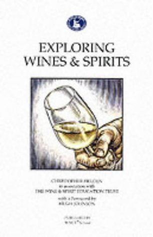 9780951793640: Exploring Wines and Spirits