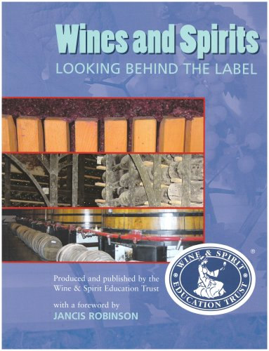 Wines & Spirits Looking Behind the Label: Wset