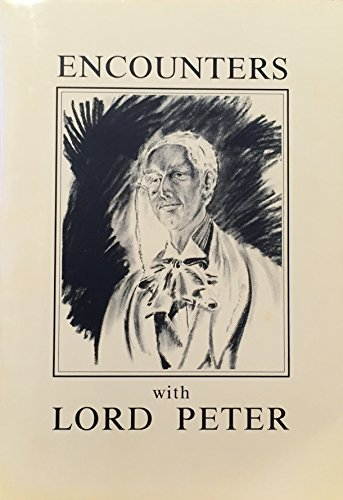 9780951800003: Encounters with Lord Peter