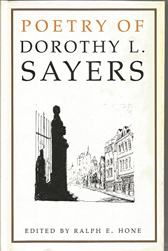 Poetry of Dorothy L.Sayers: Sayers, Dorothy L.