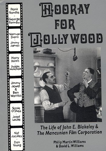 9780951801246: Hooray for Jollywood: The Life of John E.Blakeley and the Mancunian Film Corporation