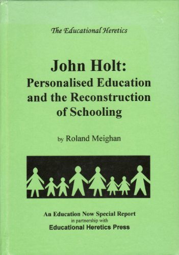 9780951802274: Holt: Personalised Education: Personalised Education and the Reconstruction of Schooling