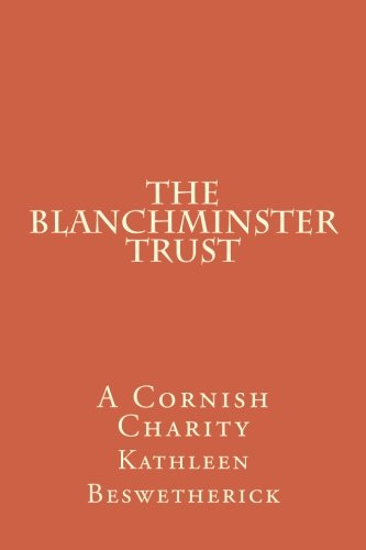 9780951804803: The Blanchminster Trust