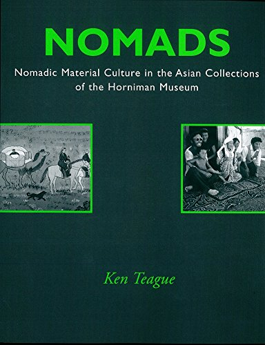 9780951814161: Nomads: Nomadic Material Culture in the Asian Collections of the Horniman Museum (Contributions in Critical Museology & Material Culture)