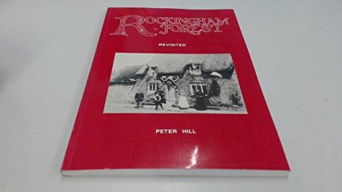 9780951819999: Rockingham Forest revisited