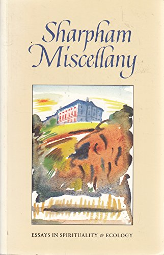 Sharpham Miscellany (0951829807) by Maurice Ash; John Crook; Stephen Batchelor