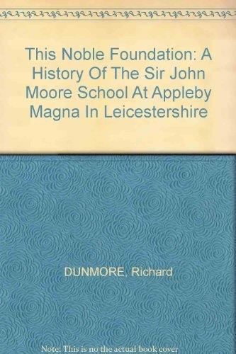 This noble foundation: a history of the: DUNMORE, Richard