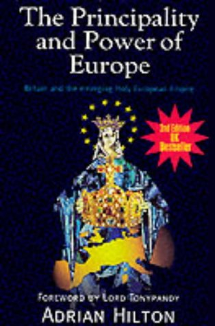 9780951838624: The Principality and Power of Europe