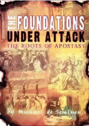 9780951838631: The Foundations Under Attack: The Roots of Apostasy