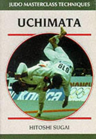 9780951845516: Uchimata (Masterclass Techniques Series)