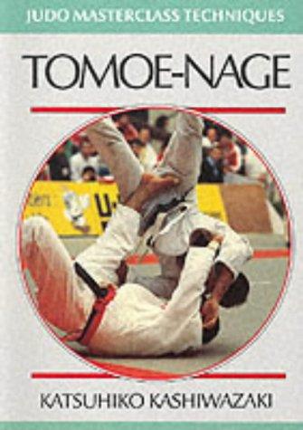 9780951845578: Tomoe-nage (Judo Masterclass Techniques)