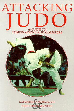 9780951845592: Attacking Judo: A Guide to Combinations and Counters (Special interest)