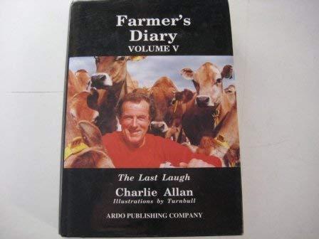FARMER'S DIARY, Volume V - the Last Laugh: ALLAN, Charlie