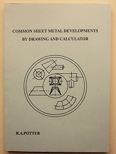 9780951848814: Common Sheet Metal Developments by Drawing and Calculator