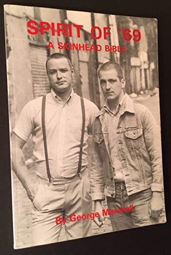 9780951849705: Spirit of '69: A Skinhead Bible