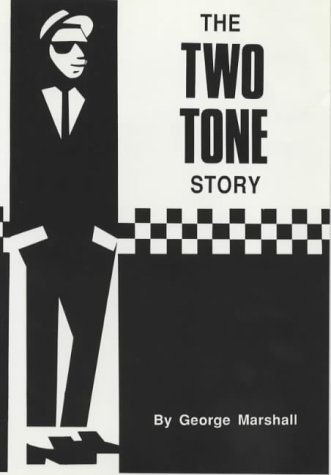 9780951849736: The Two Tone Story