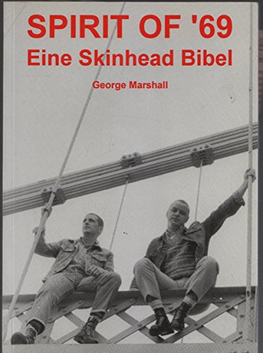 9780951849781: Spirit of 69: Skinhead Bible