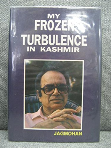 9780951853405: My Frozen Turbulence in Kashmir