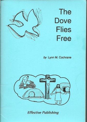 9780951855843: Dove Flies Free