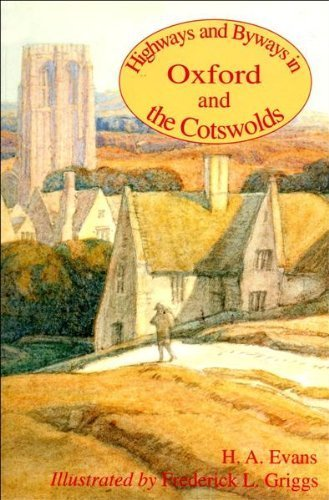 9780951858967: Highways and Byways in Oxford and the Cotswolds