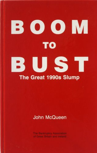 9780951863671: Boom to Bust: Great 1990s Slump