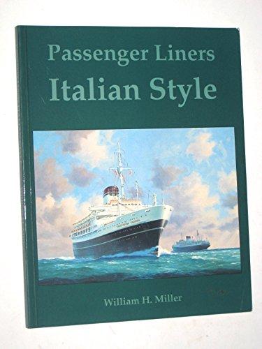 Passenger Liners Italian Style: Miller, William H.