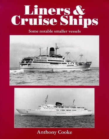 Liners & Cruise Ships : Some Notable: Cooke, Anthony