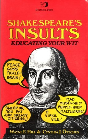 9780951868409: Shakespeare's Insults: Educating Your Wit