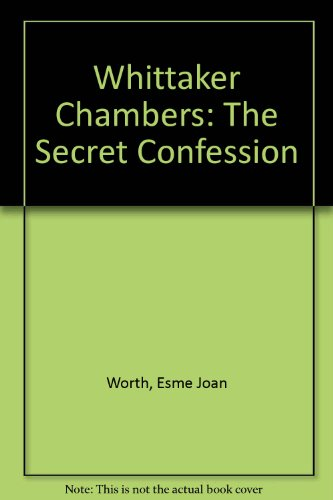 9780951873809: Whittaker Chambers: The Secret Confession