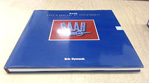 9780951875087: Saab: Half a Century of Achievement