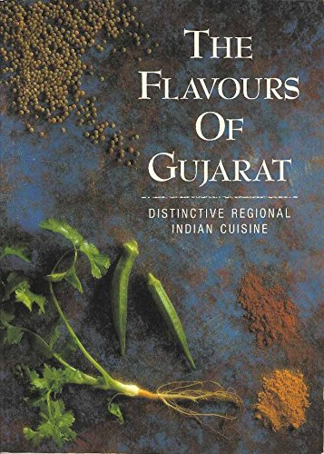 The Flavours of Gujarat. (Distinctive Regional Indian: Jane Breddy