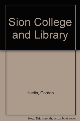 Sion College and Library: Gordon Huelin