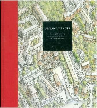9780951902806: Urban villages: A concept for creating mixed-use urban developments on a sustainable scale